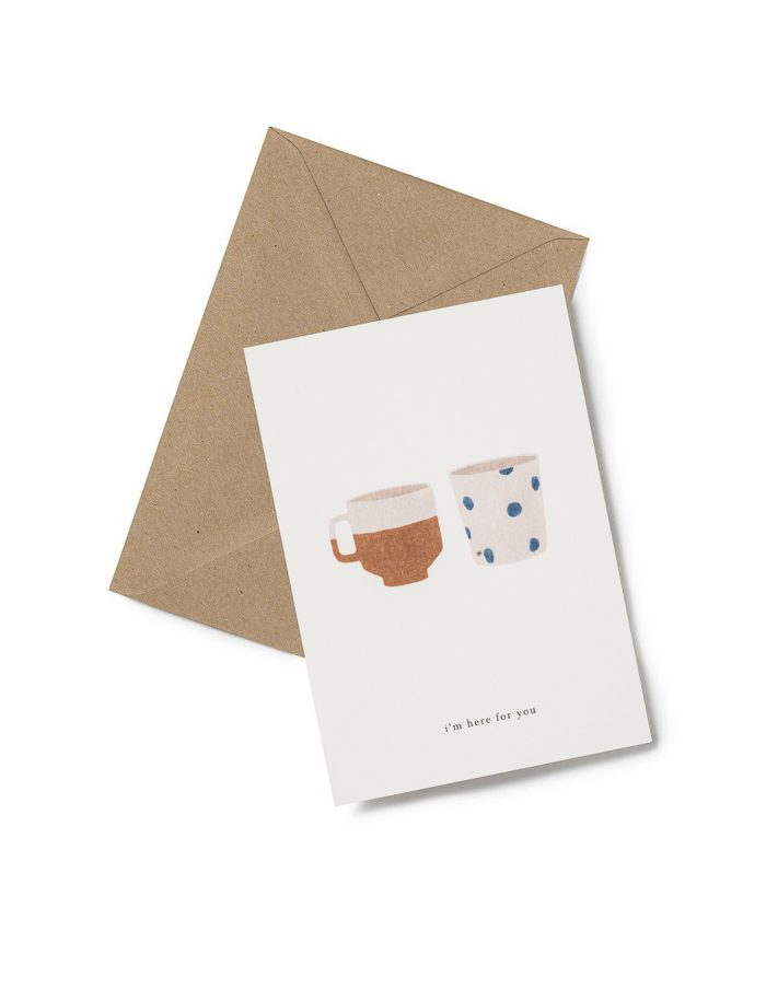 Kartotek 'i'm here for you' Greeting Card
